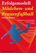 Erfolgsmodell Mädchen- und Frauenfußball